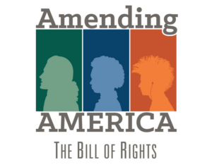 Amending America: The Bill of Rights.